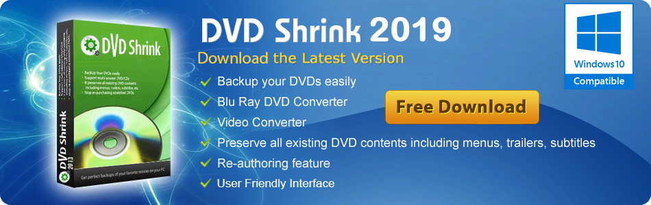 Dvdshrink Crack Free Download 2019 – All Crack Software